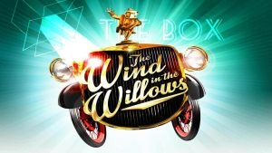 The Box Theatre Company Wind in the Willows